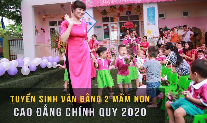 Học Văn Bằng 2 Sư Phạm Mầm Non Chính Quy Năm 2020