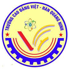 Thông Tin Tuyển Sinh Trường Cao Đẳng Nghề Việt - Hàn Quảng Ninh Năm 2020