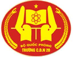 Thông Tin Tuyển Sinh Trường Cao Đẳng Nghề Số 20 - Bộ Quốc Phòng Năm 2020
