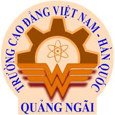 Thông Tin Tuyển Sinh Cao Đẳng Nghề Việt Nam - Hàn Quốc - Quảng Ngãi