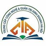 Thông Tin Tuyển Sinh Trường Trung cấp Công Nghệ Và Quản Trị Kinh Doanh Hà Nội Năm 2021