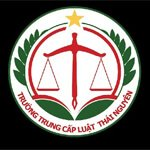 Thông Tin Tuyển Sinh Trường Trung Cấp Luật Thái Nguyên Năm 2021