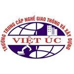 Trường Trung Cấp Nghề Giao Thông Và Xây Dựng Việt Úc Thông Báo Tuyển Sinh 2021
