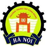 Thông Tin Tuyển Sinh Trường Trung Cấp Nghiệp Vụ Và Dạy Nghề Công Đoàn Hà Nội Năm 2020